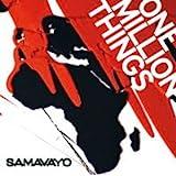 Samavayo- One Million Things