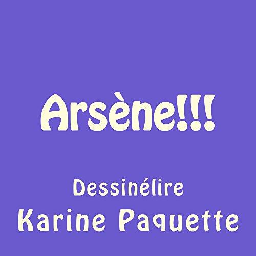 Couverture du livre Arsène!!!