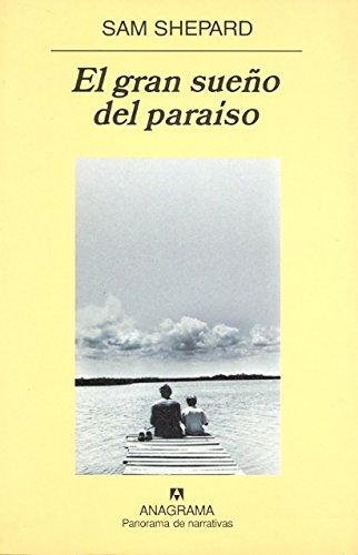 El gran sueño del paraíso (Panorama de narrativas)