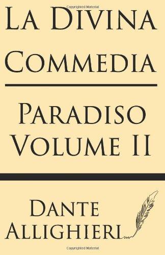 La Divina Comedia (Volume II): Paradiso