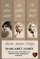 Charton Minster Trilogy (Choc Lit): A beautiful saga that spans three generations and two World Wars (English Edition)