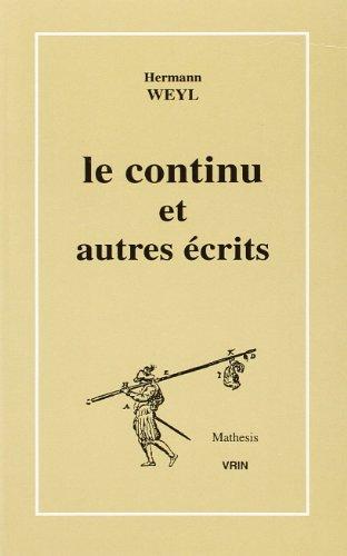 Le continu et autres écrits par  (Broché - Oct 7, 2002)