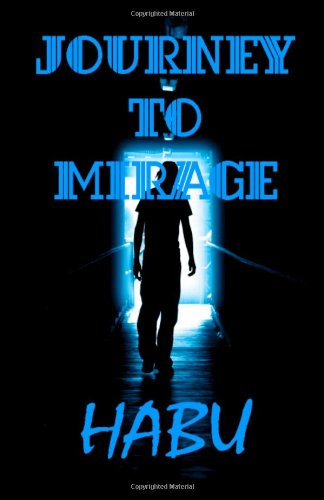 Journey to Mirage