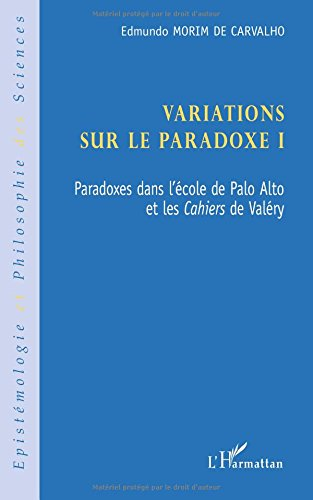 variations-sur-le-paradoxe-1-paradoxes-dans-l-39-cole-de-palo-alto-et-les-cahiers-de-valry