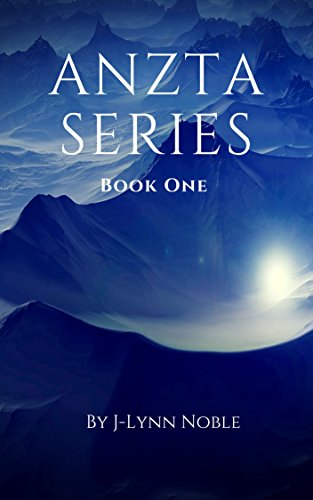 Anzta Series Book One EBook J Lynn Noble Amazoncouk Kindle Store