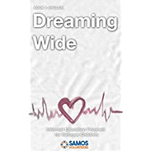 Dreaming Wide (English Edition)