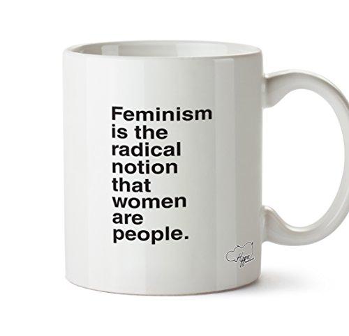 HippoWarehouse el feminismo es la Radical noción que las mujeres son personas taza de 10oz taza, cerámica, Blanco, One Size (10oz)