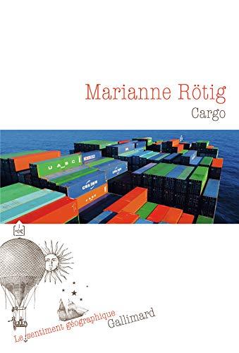 Cargo (Le sentiment géographique)