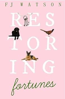 Restoring Fortunes by [Watson, F.J]