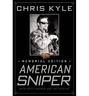 [(American Sniper: The Autobiography of the Most Lethal Sniper in U.S. Military History )] [Author: Chris Kyle] [Nov-2013]