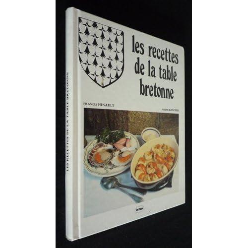Les Recettes de la table bretonne