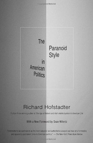 the-paranoid-style-in-american-politics-and-other-essays