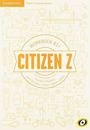 Citizen Z Workbook with downloadable Audio B1+