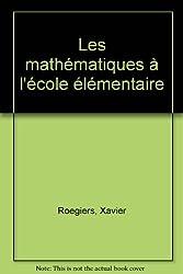 Les mathématiques à l'école élémentaire. Contenus mathématiques, volume 2