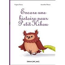 Encore une histoire pour Petit Hibou !