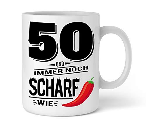 50 Und Scharf Wie Chili | Tasse Geschenk-Idee zum 50. Geburtstag Für Mama Und Papa | Schöne Kaffee-Tasse Mit Spruch Von Shirtinator®