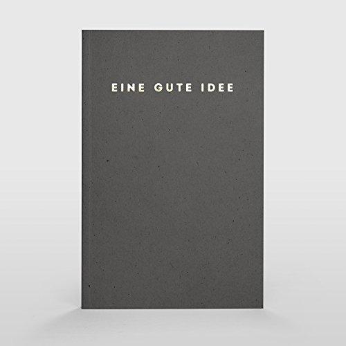 Eine gute Idee | A5 Notizbuch, Notizheft und Tagebuch für deine guten Ideen (Kohle)