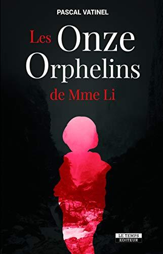 Les Onze Orphelins de Mme Li (NOIR PREMIERS)