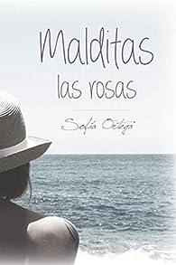 Malditas las rosas par  Sofia Ortega Medina