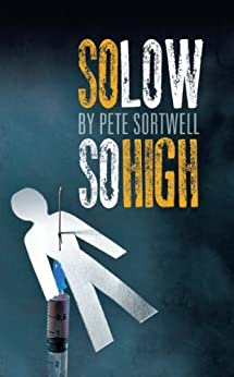 So Low So High by [Sortwell, Pete]
