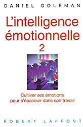L'intelligence émotionnelle - Tome 2 (Hors collection)
