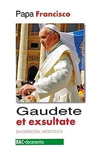 Gaudete et Exsultate par Papa Francisco