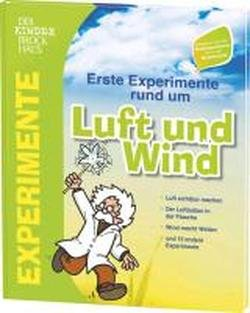 Der Kinder Brockhaus Erste Experimente rund um Luft und Wind (Luft Runde)