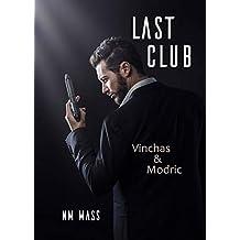 Last Club: Vinchas & Modric