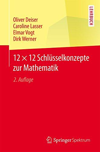 12 × 12 Schlüsselkonzepte zur Mathematik: