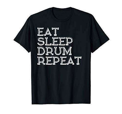 Eat Sleep Drum Repeat T-Shirt - Eat Sleep Drum