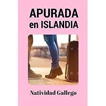 Apurada en Islandia: Volume 2 (Clara Campo)