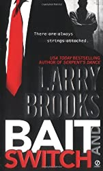 Bait and Switch by Larry Brooks (2004-07-31)
