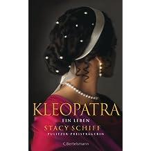 Kleopatra: Ein Leben (German Edition)