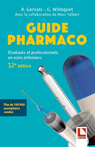Guide pharmaco: Etudiants et professionnels en soins infirmiers
