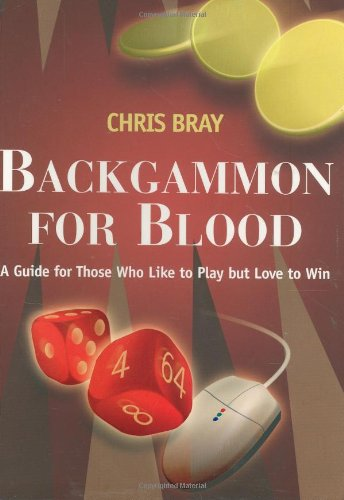 backgammon-for-blood-a-guide-for-those-who-like-to-play-but-love-to-win