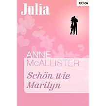 Schön wie Marilyn (Julia 1405)