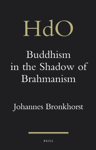 Buddhism in the Shadow of Brahmanism (Handbook of Oriental Studies: Section 2: South Asia) por Johannes Bronkhorst
