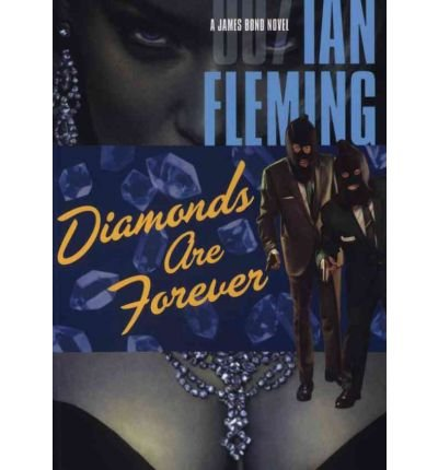 [(Diamonds Are Forever)] [by: Ian Fleming]