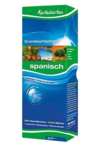 Karteikarten Grundwortschatz Spanisch: 800 Karteikarten. Über 2100 Wörter. Mit Lautschrift