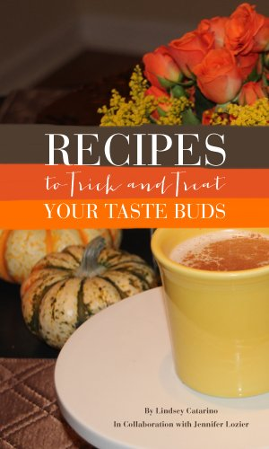 (Recipes to Trick and Treat Your Taste Buds (English Edition))