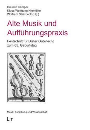 Alte Musik und Aufführungspraxis