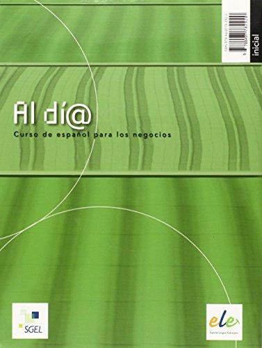 Al día inicial cuaderno de ejercicios  + CD (A1-A2) (Al Dia)