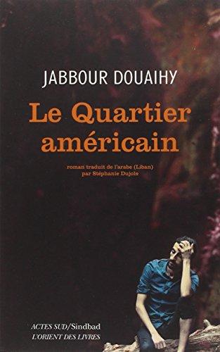 Le quartier américain par Jabbour Douaihy