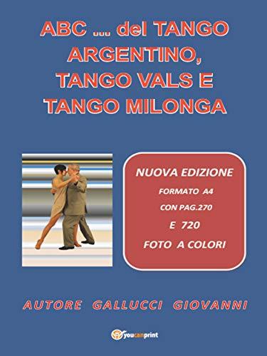 ABC... del Tango Argentino, Tango Vals e Tango Milonga (Italian ...