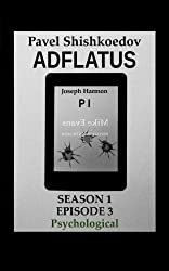 Adflatus. Season 1. Episode 3. Psychological (English Edition)