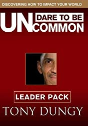 Dare to Be Uncommon Leader Pack by Tony Dungy (2009-08-05)