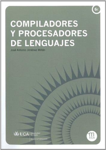 Compiladores y procesadores de lenguajes (Manuales a 6 euros)