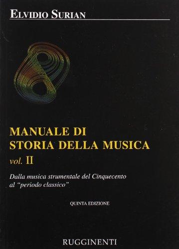 Manuale di storia della musica: 2