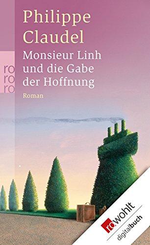 Monsieur Linh und die Gabe der Hoffnung (German Edition)