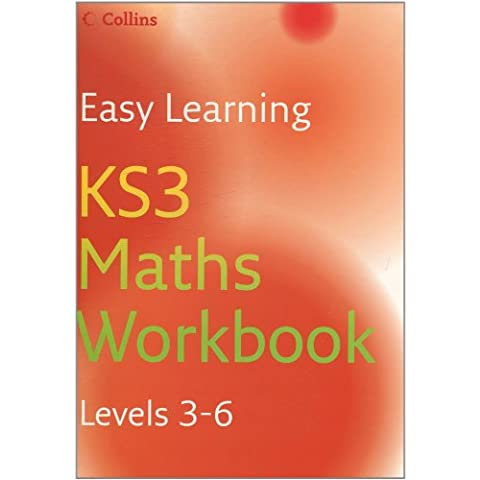Easy Learning – KS3 Maths Workbook 3–6: Workbook Levels 3-6